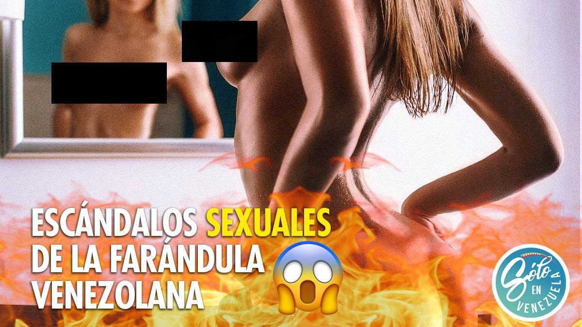 escándalos-sexuales-de-la-farándula-venezolana