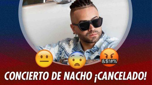 cancelan concierto de nacho