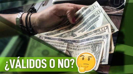 dólares viejos o rayados son válidos