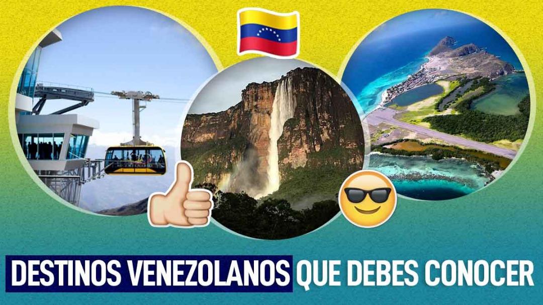 lugare turisticos de venezuela que debes visitar