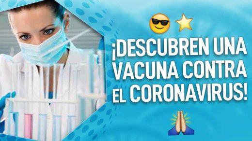 descubren vacuna contra coronavirus