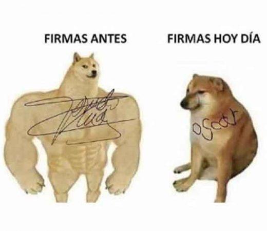 firmas de antes y firmas de ahora