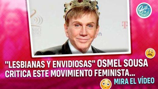 Osmel Sousa critica movimiento feminista