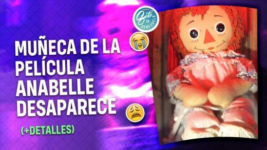 Muñeca Anabelle desaparece