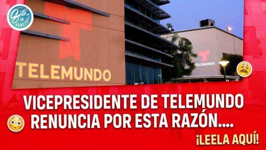 Vicepresidente de Telemundo renuncia