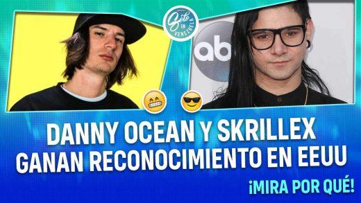 Danny Ocean y Skrillex ganan premio