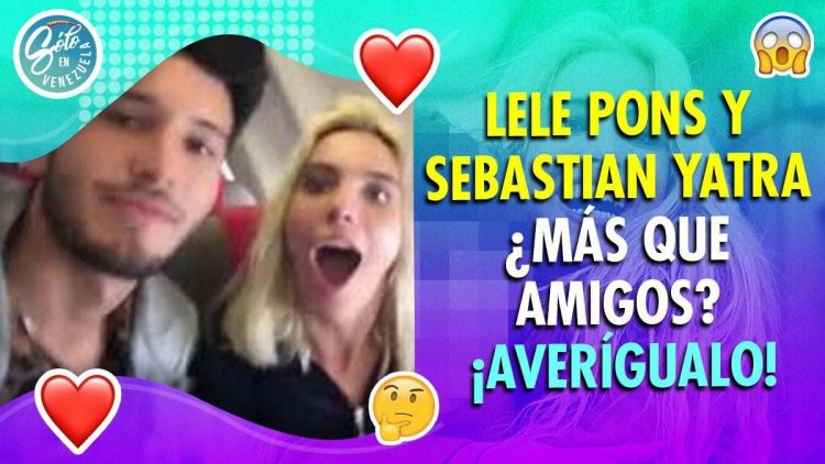 Lele Pons y Sebastian Yatra son novios