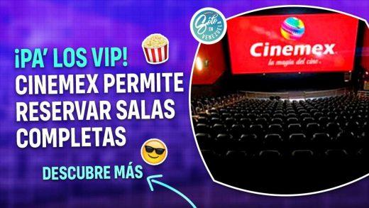 Cinemex ya deja reservar salas completas