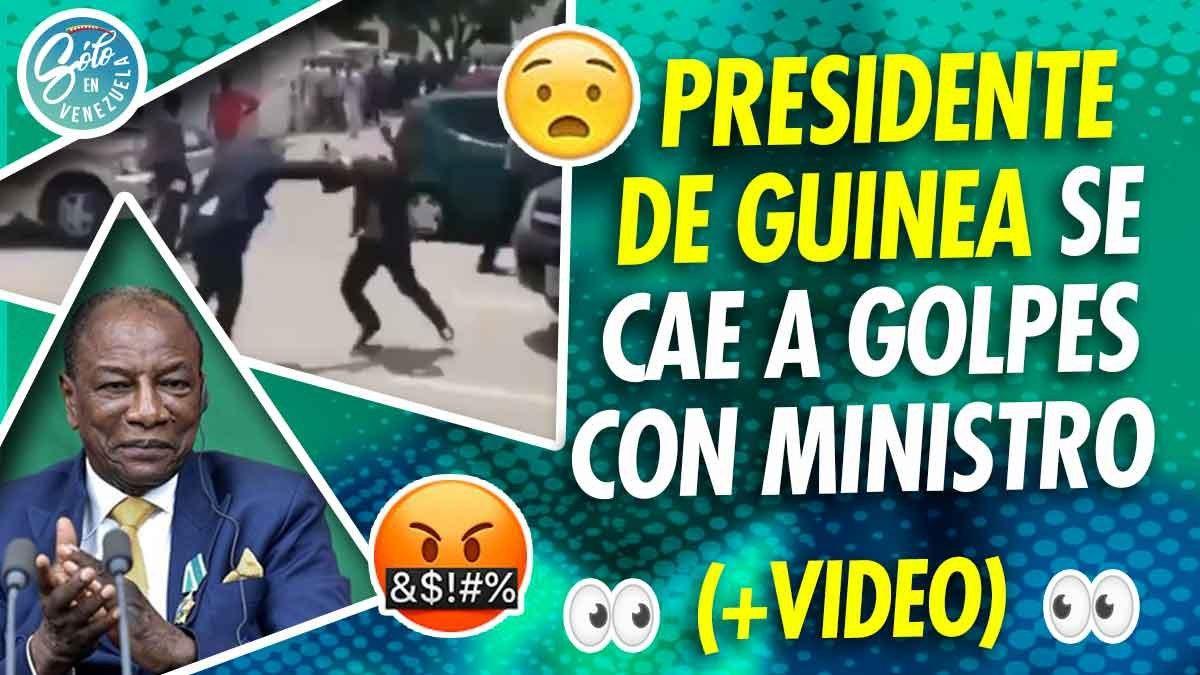 Presidente de Guinea golpea a Ministro
