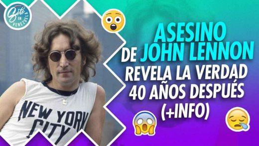 Asesino de John Lennon revela por qué lo hizo
