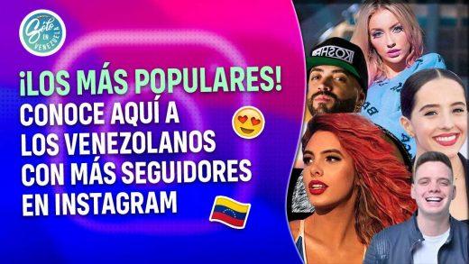 venezolanos con más seguidores en Instagram