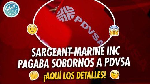 Sargeant Marine Inc culpable de pagar sobornos a PDVSA