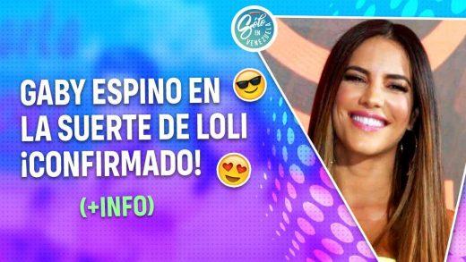 Gaby Espino actuará en la telenovela La Suerte de Loli