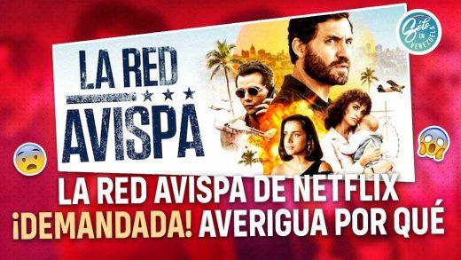 Demandan película La Red Avispa