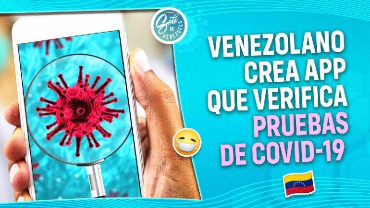 venezolano crea app que verifica pruebas de covid 19