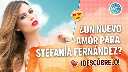 Stefanía Fernández tiene nuevo novio