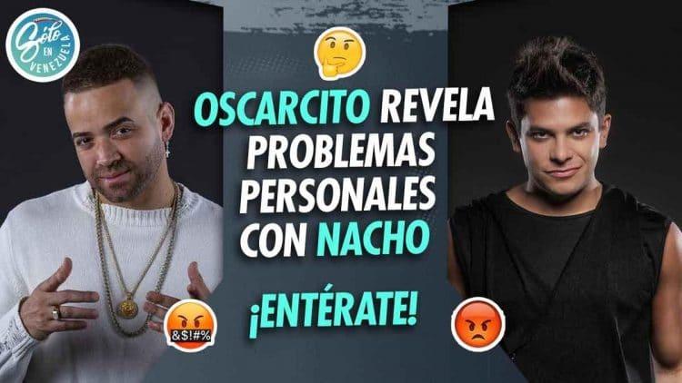 Pelea de Oscarcito y Nacho