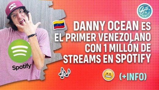 Danny Ocean alcanza un millón de streams en Spotify