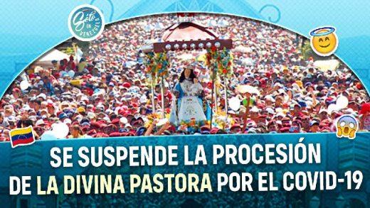 suspenden procesion de la divina pastora por covid-19