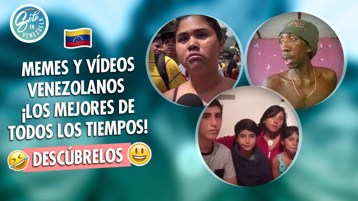 los mejores memes venezolanos