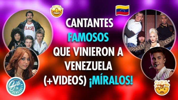 artistas famosos que visitaron Venezuela