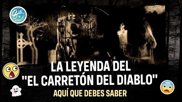 leyenda venezolana el carretón del diablo