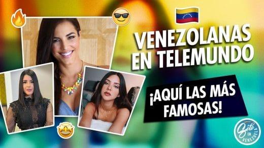 Famosas venezolanas en Telemundo