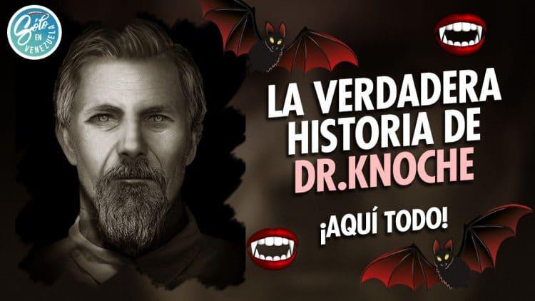Dr Knoche leyenda venezolana