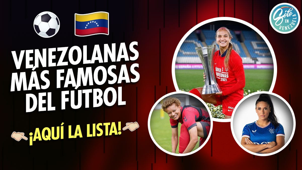 futbolistas venezolanas famosas