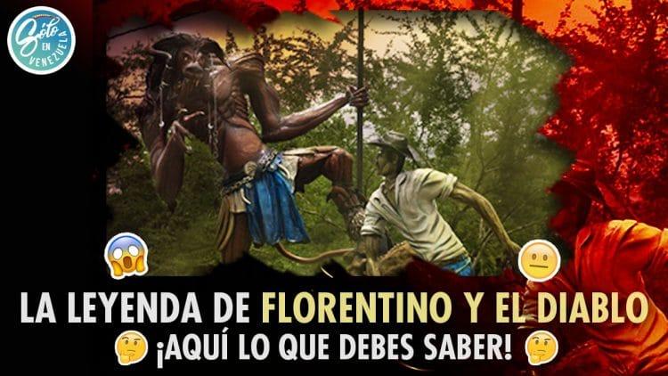 Florentino y el Diablo leyenda venezolana