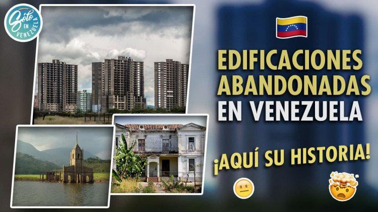Lugares abandonados en Venezuela