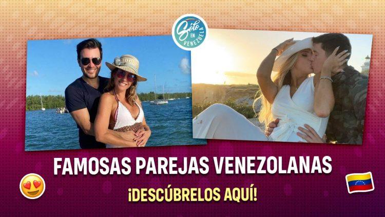 parejas de la farandula venezolana