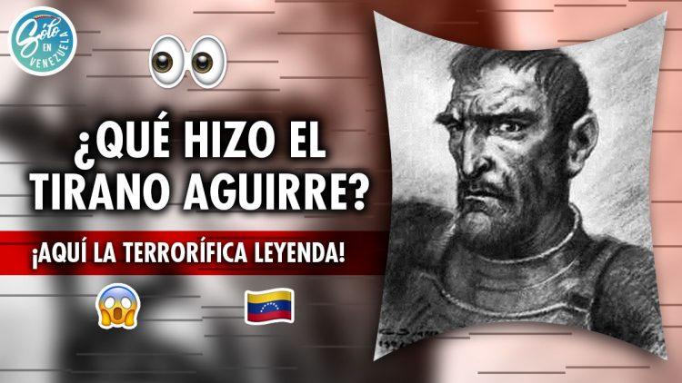 Leyenda del Tirano Aguirre
