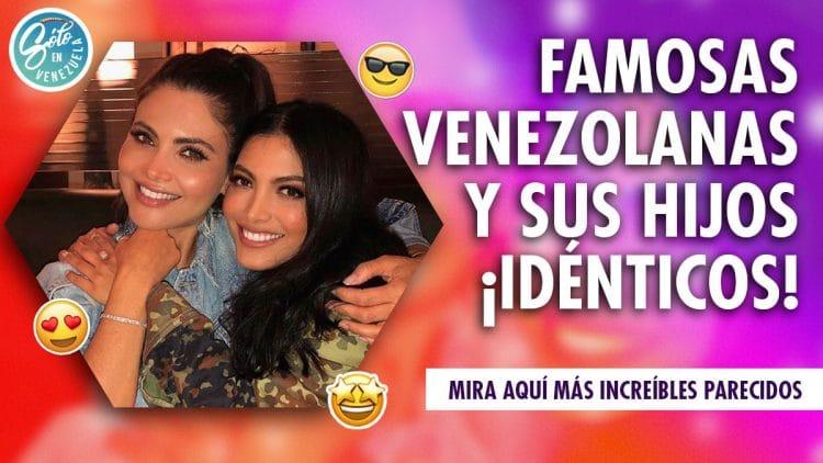 famosas venezolanas y sus hijos