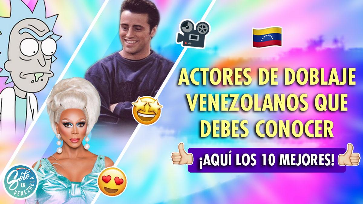actores de doblaje venezolanos
