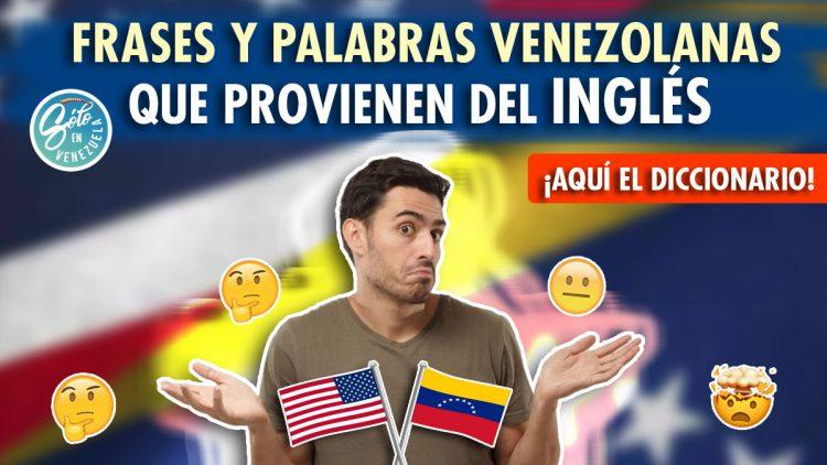 Palabras venezolanas derivadas del inglés