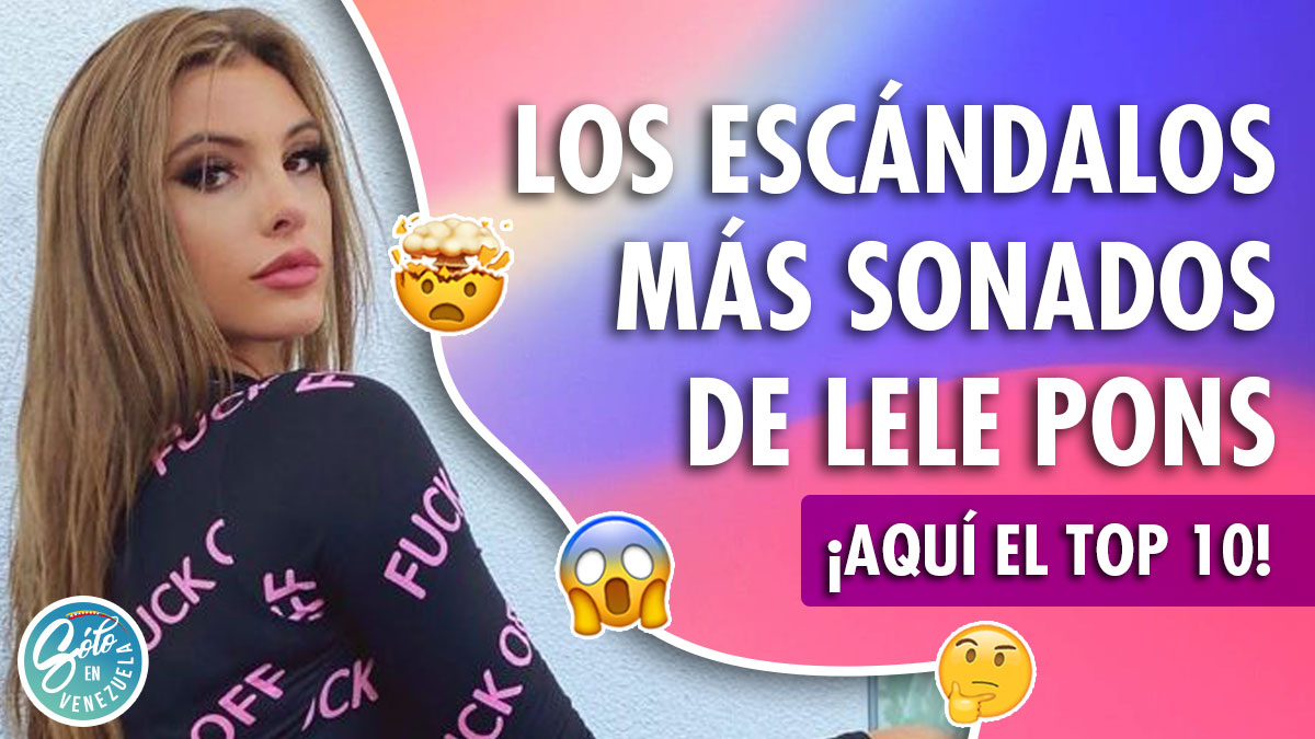 escándalos de Lele Pons