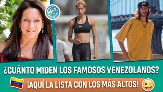 famosos venezolanos más altos